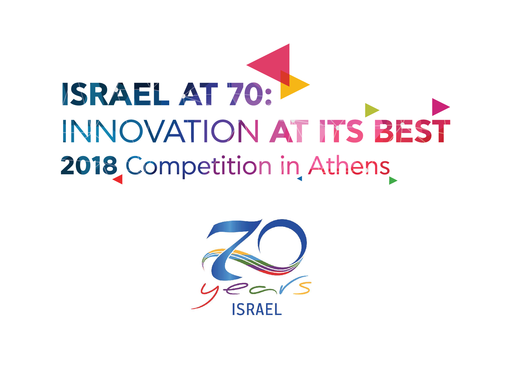 Israel at 70: Innovation At Its Best - Industry Disruptors